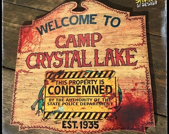 Friday The 13th CONDEMNED Camp Crystal Lake sign - Bloody version