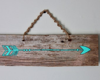 Turquoise Arrow Sign on Barn Board, Wall hanging,