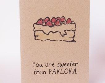 Greeting Card - Sweeter than Pavlova