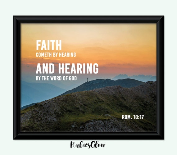 Faith Cometh By Hearing Bible Verse Bible Quote By RubiesGlow