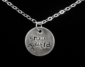 Grow Wild hand stamped necklace
