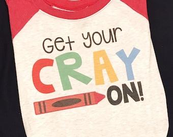 Get Your Cray On  teacher tee, funny teacher tee, funny teacher shirt, education shirt,   teacher style shirt, school shirt, teacher shirt,