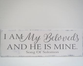 I Am My Beloved's Sign/Religious Sign/Hand Painted Sign/Inspirational Sign/Wood Sign/Scripture Sign