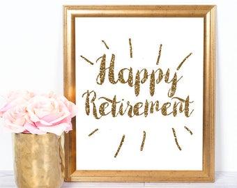 Retirement PRINTABLE, happy retirement printable, retirement party decor, retirement party printable, diy retirement sign, INSTANT DOWNLOAD