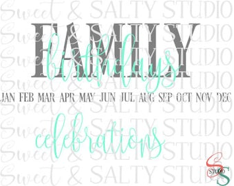 family birthdays/celebrations (interchangeable) digital file