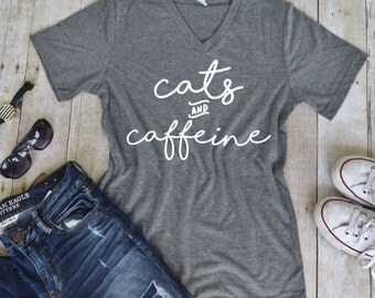 Cats and Caffeine Statement UNISEX Tee - Custom Pet Tee Shirt - Cat Quote Tee- Pet Lover Tee (VT-1023)  Cat Life - Funny cat shirt  Caffeine