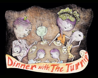 Pre-order the illustrated book: Dinner With The Turnips