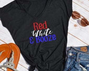 Red White and Booze Tshirt- Fourth of july shirt- fourth of july- fourth of july tshirt- fourth of july party shirt- fourth of july top