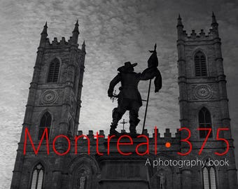 Montreal 375, an Elegant Coffee-Table Photography Book on Montreal.