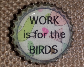 Fun Upcycled Bottlecap Magnets // Work is For the Birds // Free Shipping // Recycled Bottlecap