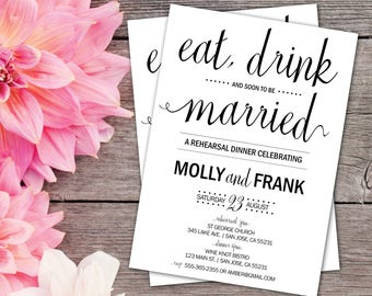 Rehearsal Dinner Invitations | Wedding Rehearsal | Black and White | Eat, Drink and Soon to be Married | Rehearsal Invites | Formal Wedding