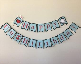 Alice in Wonderland Inspired Happy Un-Birthday Banner, Alice in Wonderland Happy Birthday Banner, Un-Birthday Party Banner,