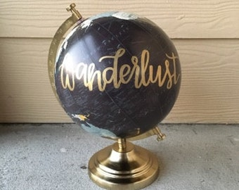 Wanderlust Globe | Home Decor | Hand Painted Globe | Gold and Navy Blue | Best Friend Gift | Friendship | Travel Decor | Hand Lettered