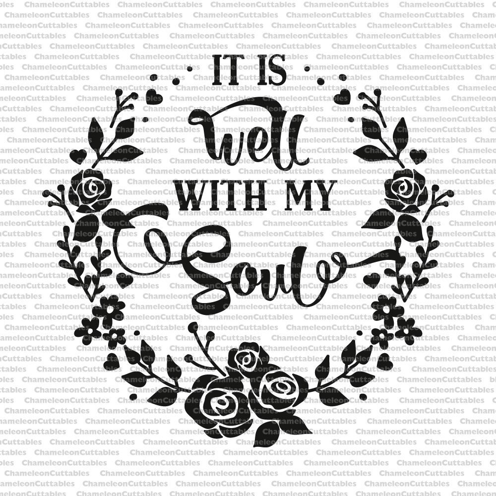 Well With My Soul, Svg, Floral Wreath, Christian