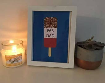 Fab dad, ice lolly print, fathers day gift