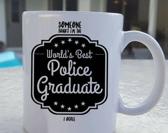 Police Academy, Graduation Gifts - Police Officer Gifts - Police Gifts - Police - Grad Mug - Police Graduation -  Police Mug - Police Family