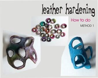 How to leather hardening - METHOD 1