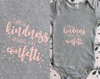Throw kindness aroudn like confetti T-Shirt baby onesie romper Bodysuit
