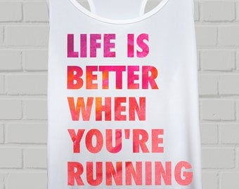 Life Is Better When You're Running/Cycling/Training - Women's Sports Vest. Quality Print on Comfy Racer Back Exercise Vest. Great Gift Idea.