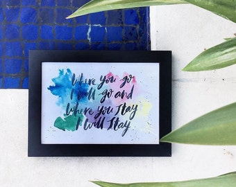 Custom brush lettered quote / message / lyrics with custom watercolour background.
