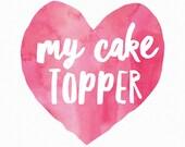 Tammy's cake topper