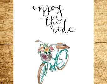 Enjoy the Ride Printable, Digital Printable, Watercolor Floral Bike