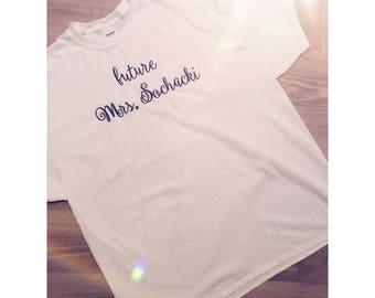 Future Mrs Bride Short Sleeve Shirt Embroidered Tshirt