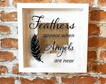 Feathers appear when Angels are near - Memory Frame