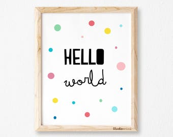 Hello World, Hello Art, Hello Print, STUDIOMINI, Typography Printable, Hello Wall Art, Printables, Hello Sign, Digital Prints, NURSERY PRINT