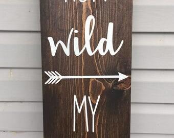 Run Wild My Child | Handmade | Wooden Sign | Home Decor | Nursery Decor | Baby Shower Gift |