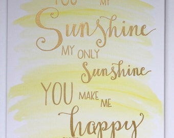 You Are My Sunshine Hand Lettered Canvas