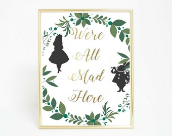 Alice in Wonderland/ We're All Mad Here Print