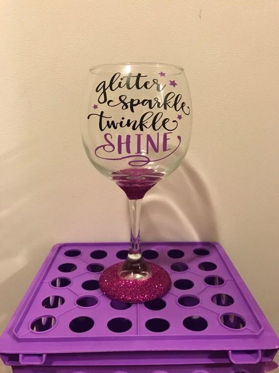 "Purple ""Glitter Sparkle Twinkle Shine"" wine glass"