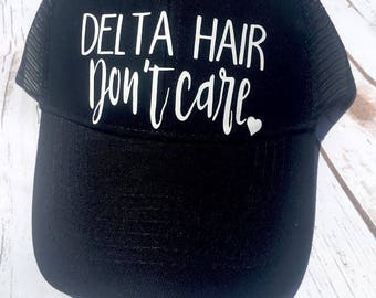 Delta hair don't care, women's hat, funny hat, summer, boating hair, camping hat, boat hat, trucker hat, baseball cap,delta hat