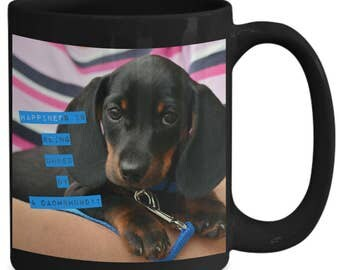 Happiness is Being Owned By An Adorable Dachshund! Lovely Photo of Gorgeous Black Dachshund Puppy Adorns 15 oz Black Ceramic Coffee Cup!