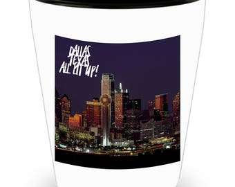 DALLAS TEXAS Skyline at Night Lit Up on Cool Ceramic Shot Glass Makes a Perfect Gift for The Texan in Your Life!