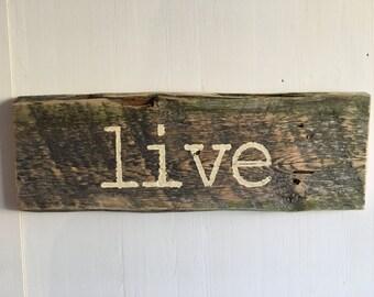 Barnwood Sign, Live