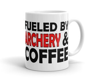 Archery Mug - Fueled By Archery And Coffee
