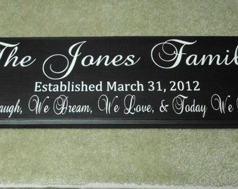 Family Name Sign We Laugh We Dream We Love and Today We Marry hand painted wood sign Last Name Established Sign - Wedding Gift