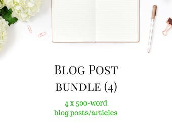 Blog Support - Blog Bundle - 4 Blog Post Bundle -  4 Blogs for your website - 4 x 500 word Articles - Custom Blog - Custom Content