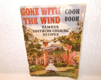 Gone With The Wind Cookbook, Famous Southern Cooking Recipes, A Gift From Pebeco Toothpaste