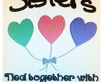 Sisters are tied together with heartstrings Embroidery Design DIGITAL DOWNLOAD, sisters embroidery design, sisters are tied together
