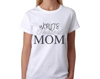 World's Okaiest Mom Women's White T-shirt NEW Sizes S-2XL