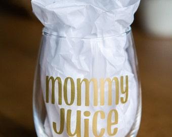 Mommy Juice 21oz Wine Glass