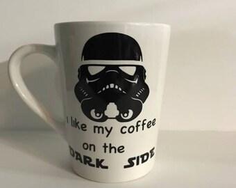 I like my coffee on the dark side - coffee cup