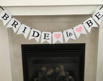 Bride to Be Banner, Bridal Shower Banner, Bridal Shower Party, Bride Banner, Photo Prop, Party Decoration