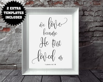 We Love Because He First Loved Us Wedding Sign - 1 John 4:19 - Bible Verse Sign - PDF Instant Download - DIY Wedding Signs - 1 John 4 19