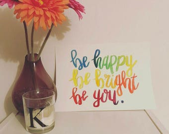 A4 / Positive Quote / Watercolour / Handpainted / Handwritten / Motivational / Modern Calligraphy