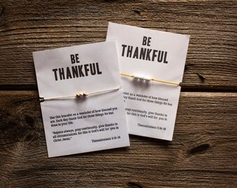 Be Thankful Bracelet - Adjustable