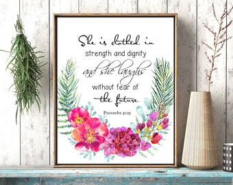 She is clothed in strength and dignity printable bible verse Proverbs 31:25 She laughs without fear scripture quote download nursery art